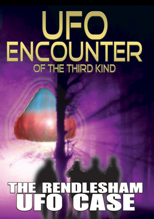 UFO Encounter of the Third Kind: Rendlesham UFO Case (Deleted)