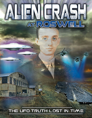 Alien Crash at Roswell - The UFO Truth Lost in Time (Retail Only)