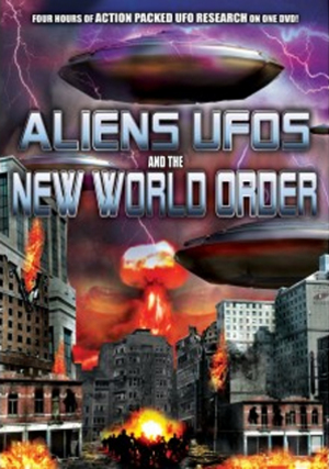 Aliens, UFOs and the New World Order (Retail Only)