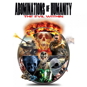 Abominations of Humanity - The Evil Within (2014) (Retail Only)