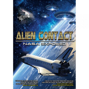Alien Contact - NASA Exposed (Retail Only)