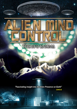 Alien Mind Control - The UFO Enigma (Retail Only)