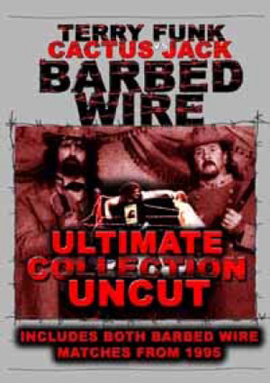 Barbed Wire Ultimate Collection Uncut - Terry Funk Vs Cactus Jack (Retail / Rental)