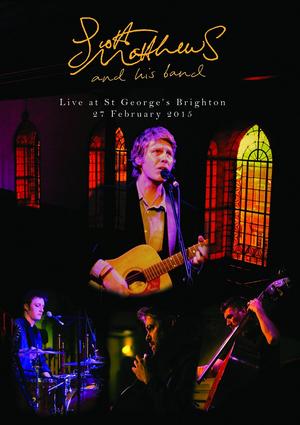 Scott Matthews: Live at St. George's Brighton (2015) (Retail Only)