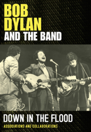 Bob Dylan and the Band: Down in the Flood (2012) (Retail / Rental)