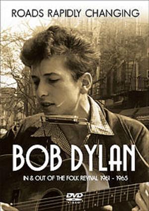 Bob Dylan: Roads Rapidly Changing (2015) (NTSC Version) (Retail / Rental)