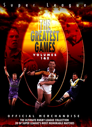 Super League: The Greatest Games - Volumes 1 and 2 (Retail / Rental)