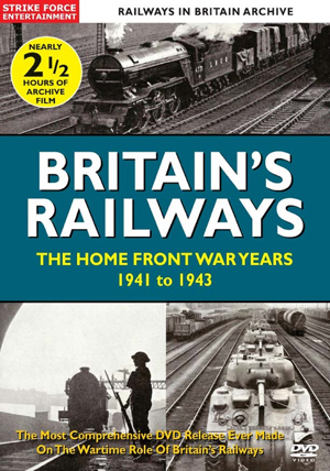 British Railways: The Home Front War Years - 1941 to 1943 (Retail Only)
