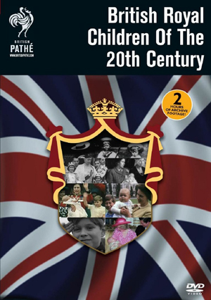 Britain's Royal Children of the 20th Century (Retail Only)