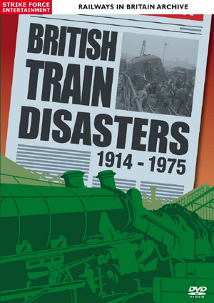 British Train Disasters 1914-1975 (Retail Only)
