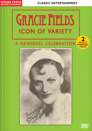Gracie Fields: Icon of Variety - A Newsreel Celebration (Retail Only)