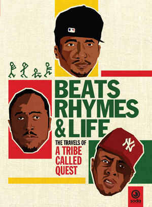 Beats Rhymes and Life - The Travels of a Tribe Called Quest (2011) (Retail / Rental)