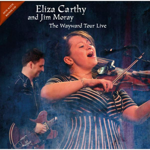 Eliza Carthy and Jim Moray: The Wayward Tour Live (2014) (with CD) (Retail Only)
