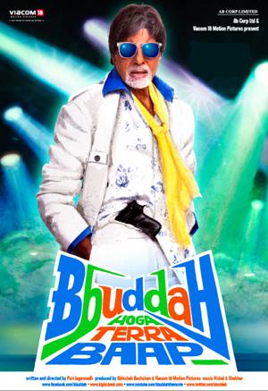 Bbuddah Hoga Terra Baab (2011) (Deleted)