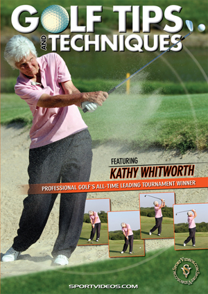 Golf Tips and Techniques With Kathy Whitworth (2011) (Retail / Rental)