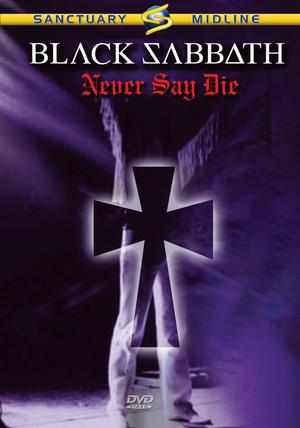 Black Sabbath: Never Say Die (1978) (Deleted)