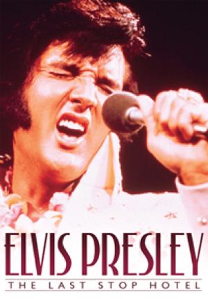 Elvis Presley: The Last Stop Hotel (2012) (Retail / Rental)