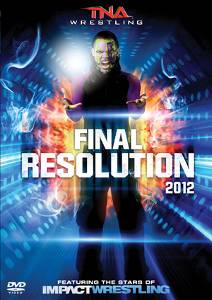 TNA Wrestling: Final Resolution 2012 (2012) (Retail / Rental)