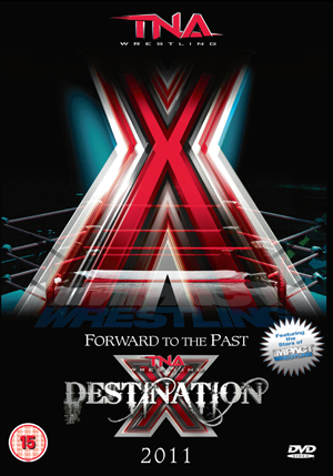 TNA Wrestling: Destination X 2011 (2011) (Retail / Rental)
