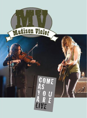 Madison Violet: Come As You Are - Live (2012) (Retail Only)