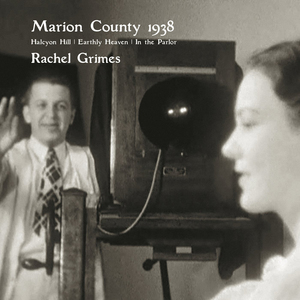 Rachel Grimes: Marion County 1938 (2011) (Retail Only)