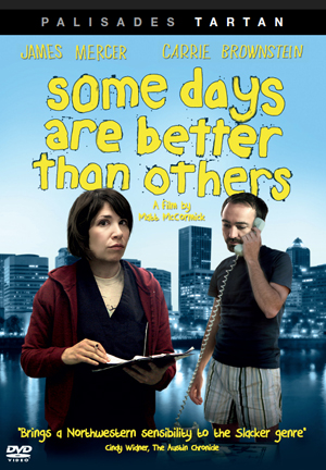 Some Days Are Better Than Others (2010) (Pulled)