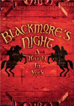Blackmore's Night: A Knight in York (2011) (with CD) (Retail Only)