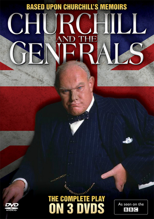 Churchill and the Generals (1981) (Pulled)