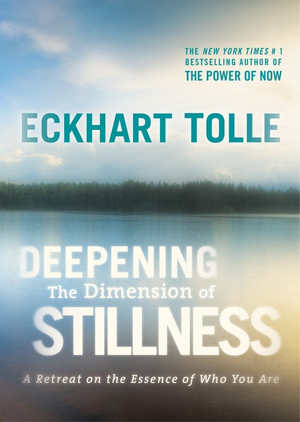 Eckhart Tolle: Deepening the Dimension of Stillness (2013) (Retail / Rental)