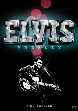 Elvis Presley: King Forever (Deleted)