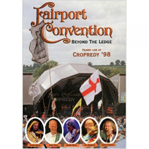 Fairport Convention: Beyond the Ledge - Live at Cropredy '98 (1998) (Deleted)