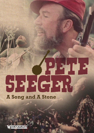 Pete Seeger: A Song and a Stone (Retail Only)