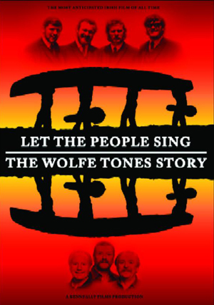 The Wolfe Tones: Let the People Sing - The Wolfe Tones Story (2011) (Retail Only)