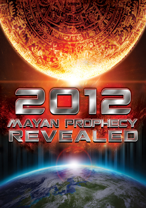 2012 Mayan prophecy revealed (2012) (Retail Only)
