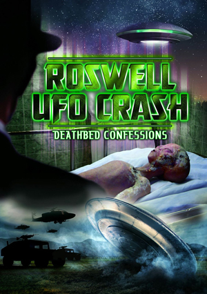 Roswell UFO Crash: Deathbed Confessions (Retail Only)