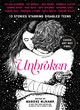 Image for Unbroken  : 13 stories starring disabled teens