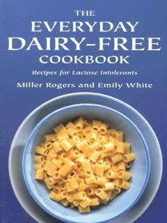 The Everyday Dairy-free Cookbook
