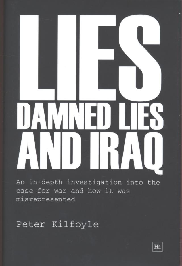 Lies, Damned Lies and Iraq