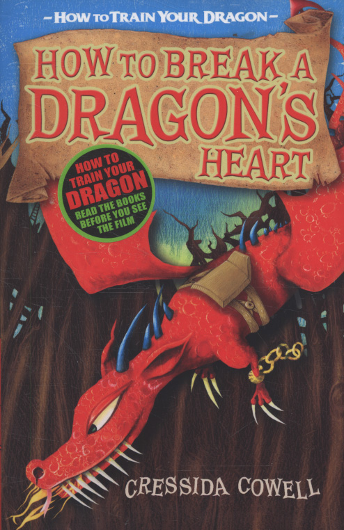 How To Break A Dragon's Heart By Cowell, Cressida