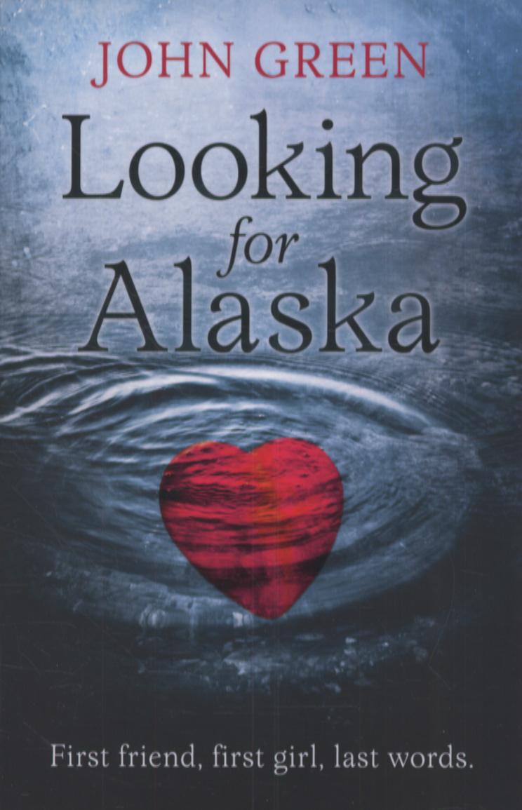Looking For Alaska John Green