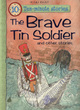 Image for The brave tin soldier and other stories