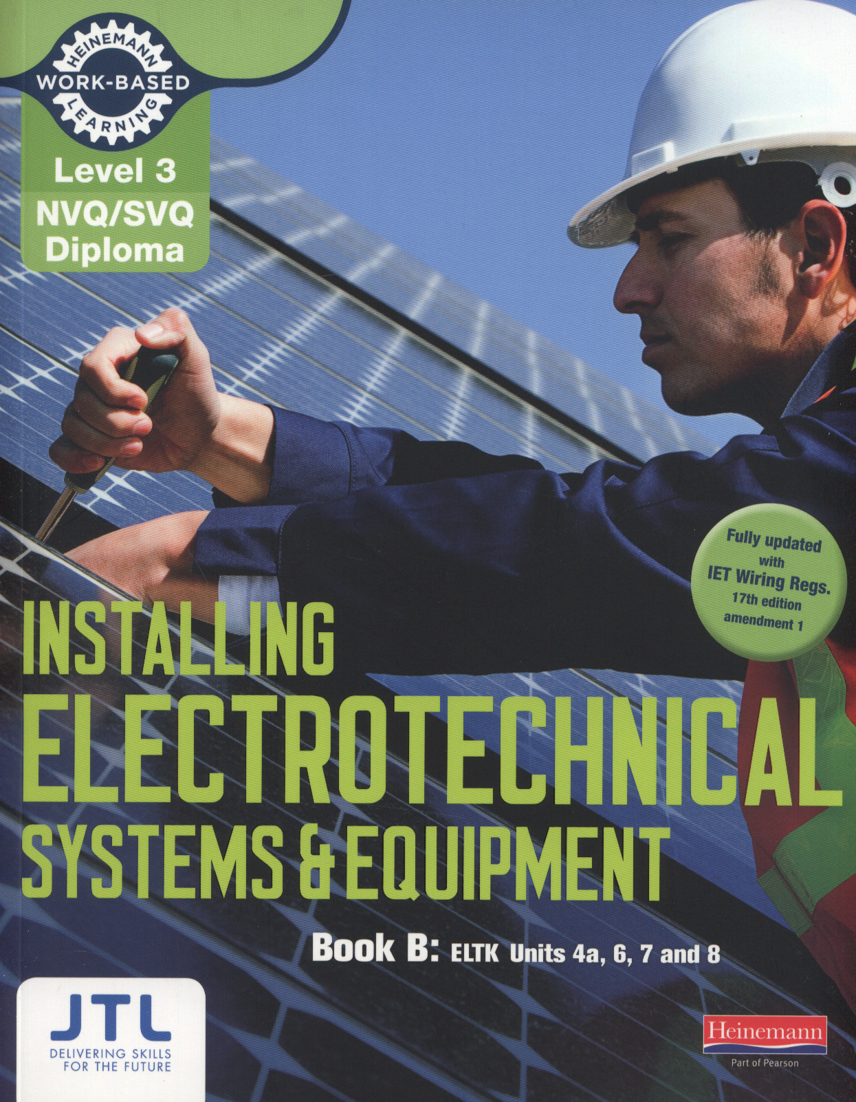 Installing Electrotechnical Systems Equipmentbook B By Jtl Iee Wiring Regulations Book 17th Edition Amendment 1