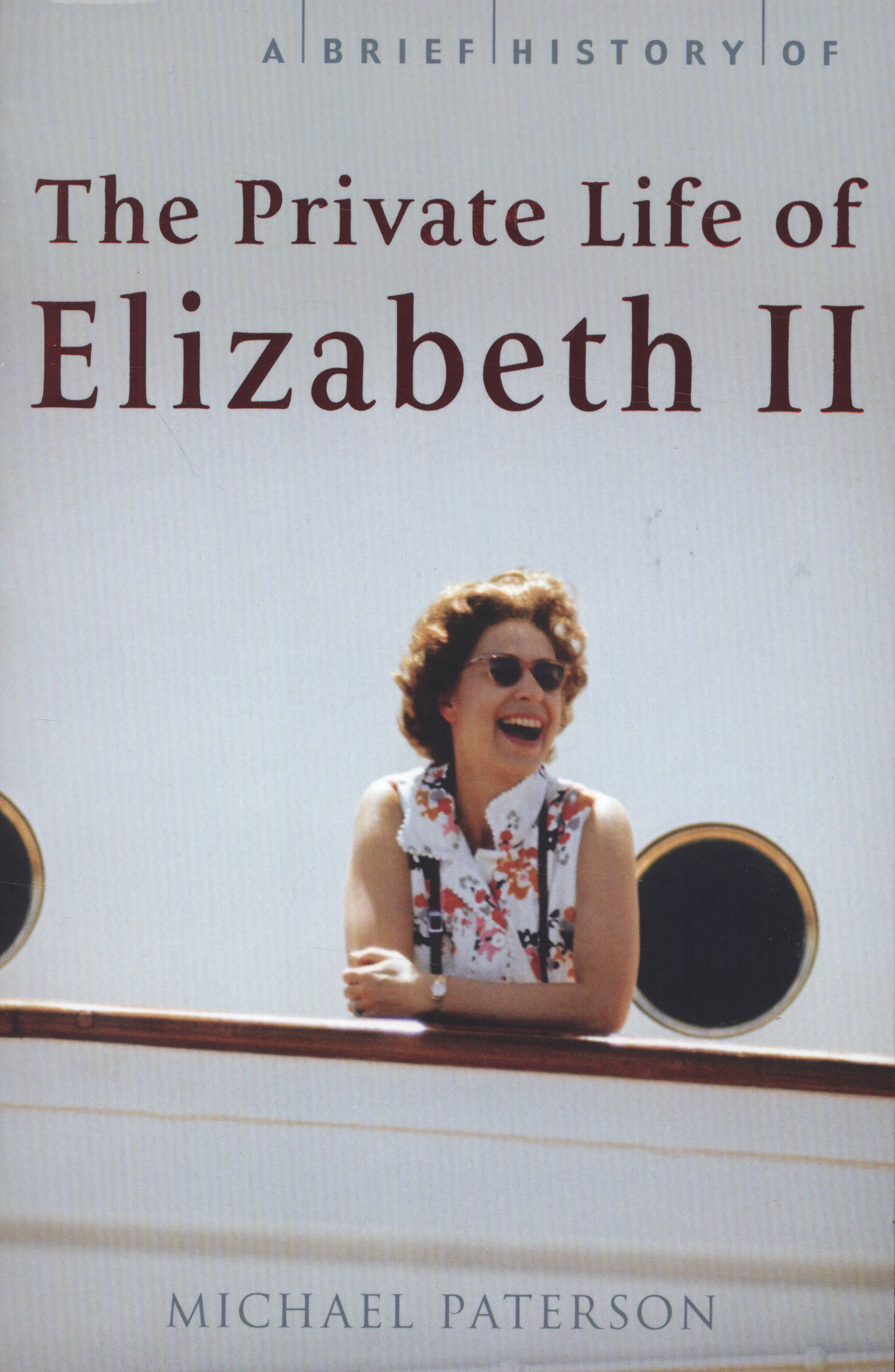A Brief History of the Private Life of Elizabeth II