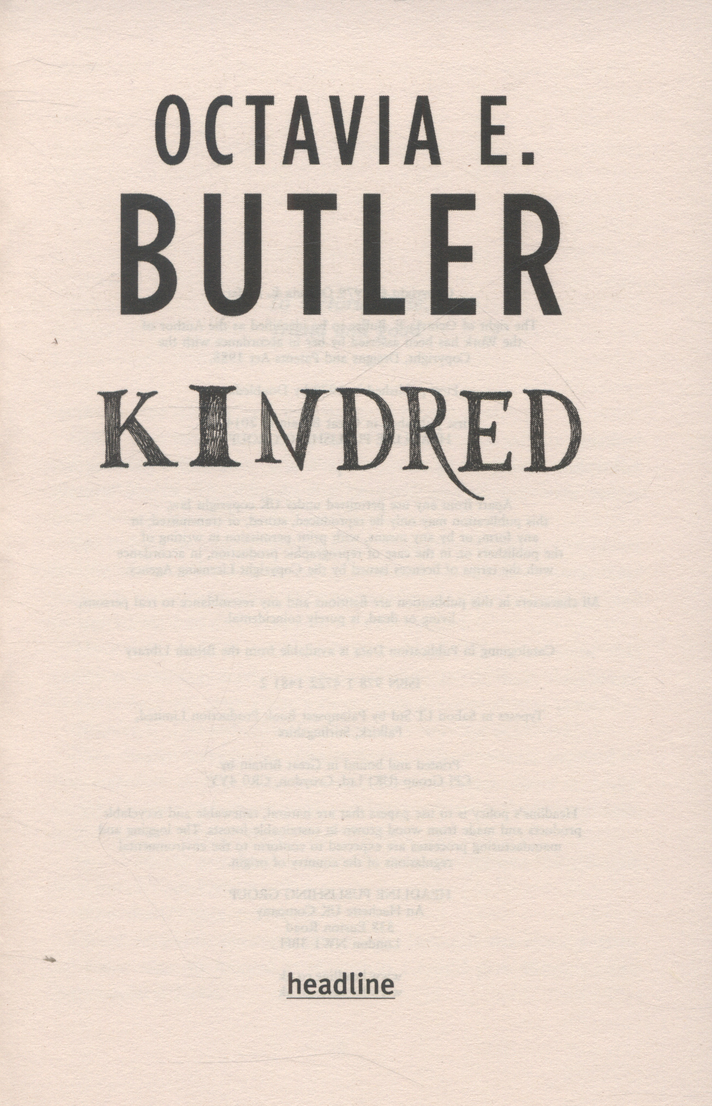 an analysis of octavia butlers kindred Kindred is a 1976 novel by octavia butler the novel is a combination of african american literature and science fiction this is because the book tells the story of slavery from the.