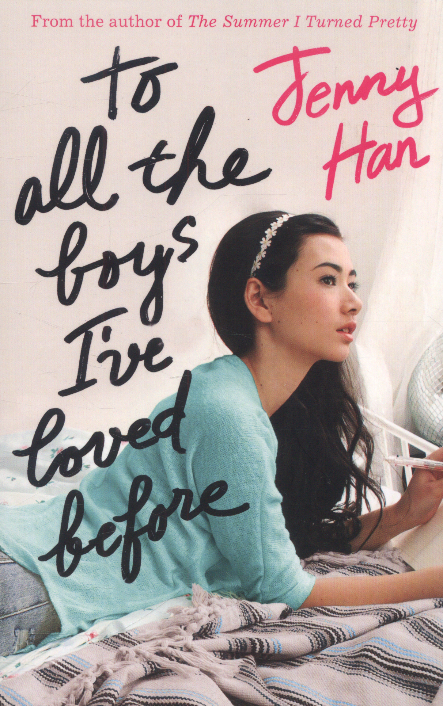 All The Boys I Loved Before