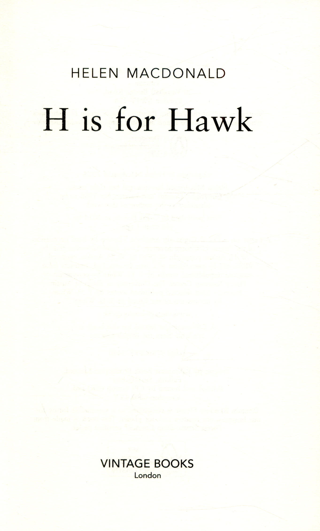 H Is For Hawk By: Macdonald, Helen