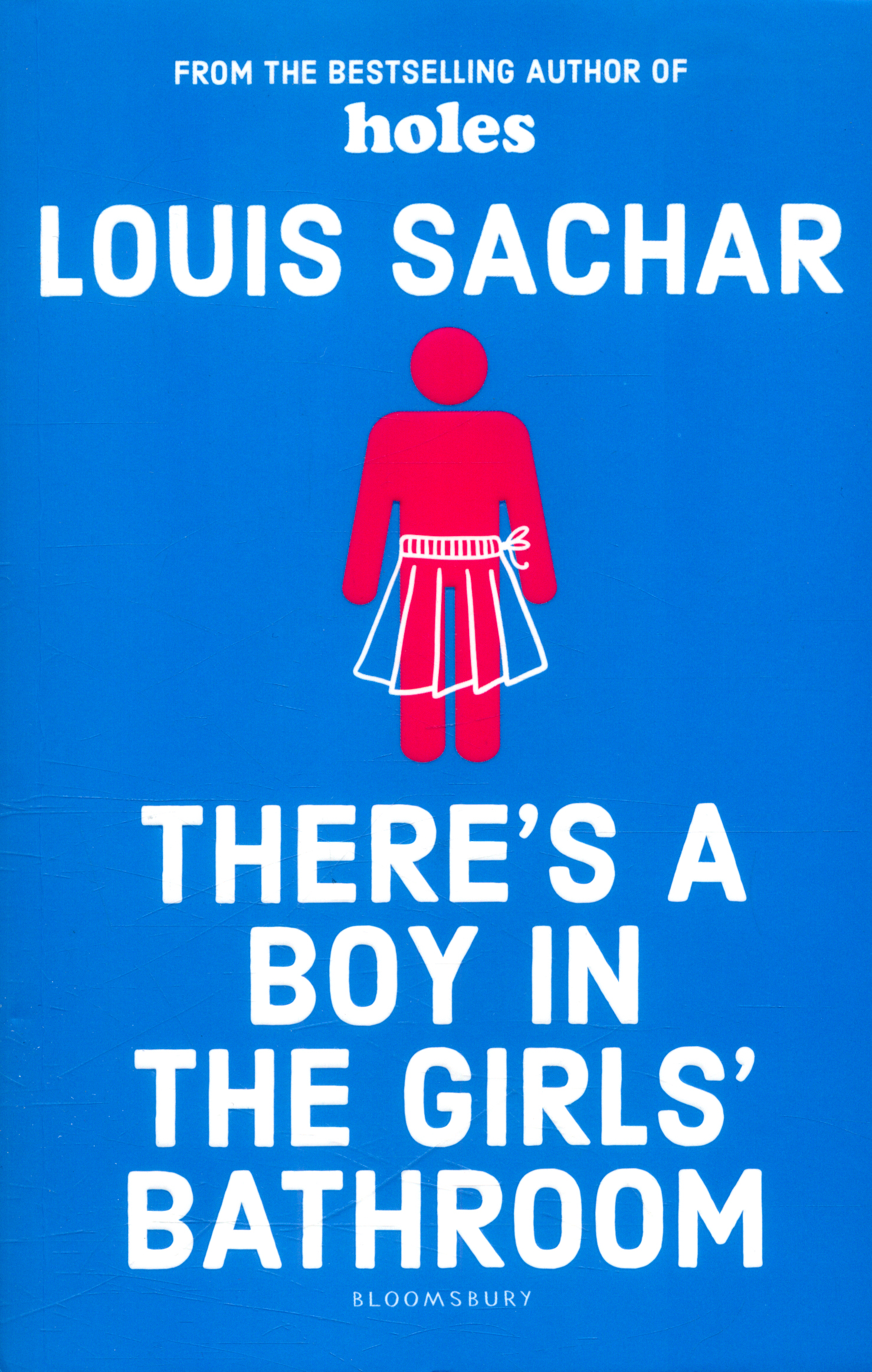 There 39 s a boy in the girls 39 bathroom by sachar louis 9781408869109 brownsbfs for The boy in the girls bathroom