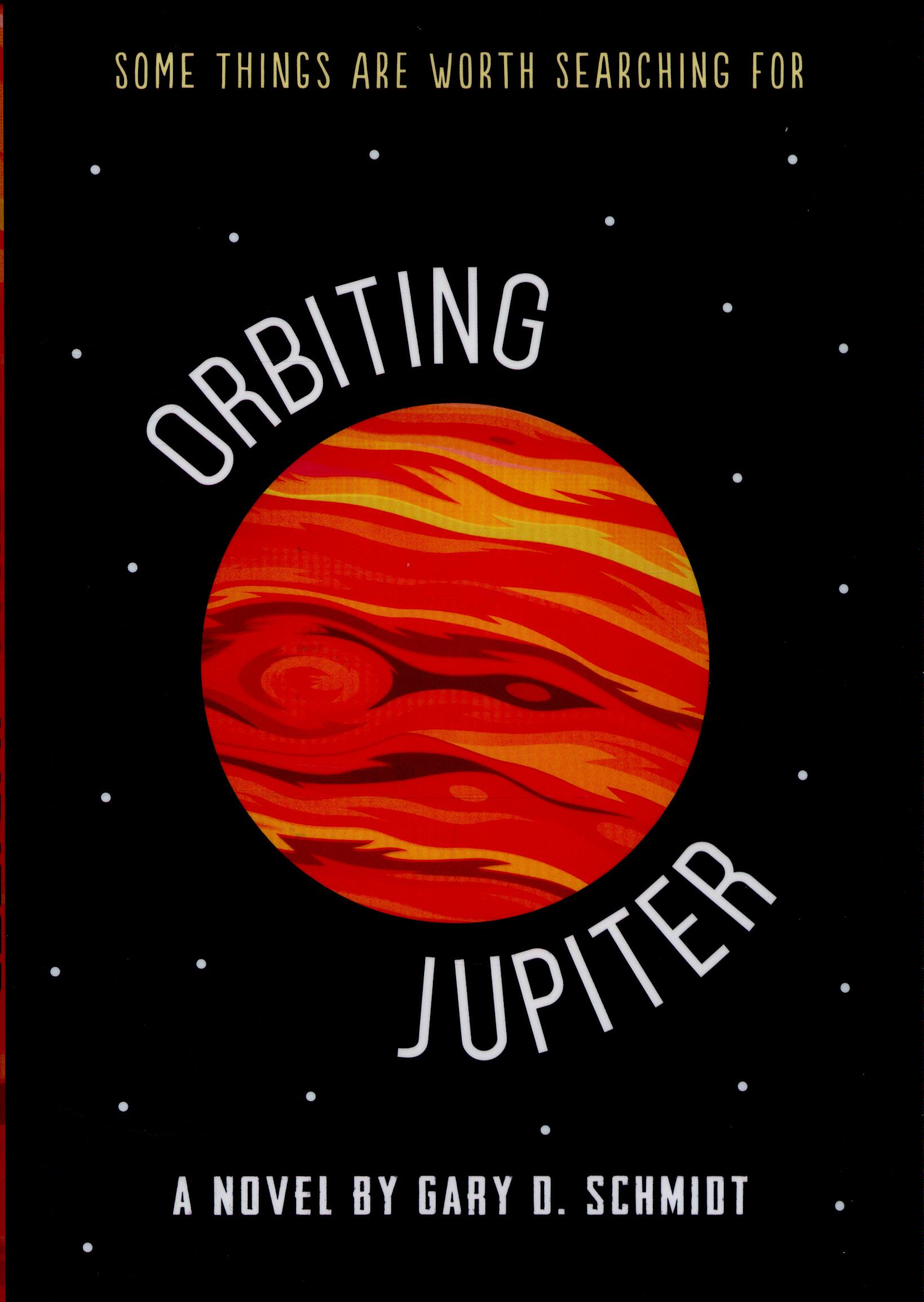 Orbiting Jupiter By Schmidt Gary D 9781783443949