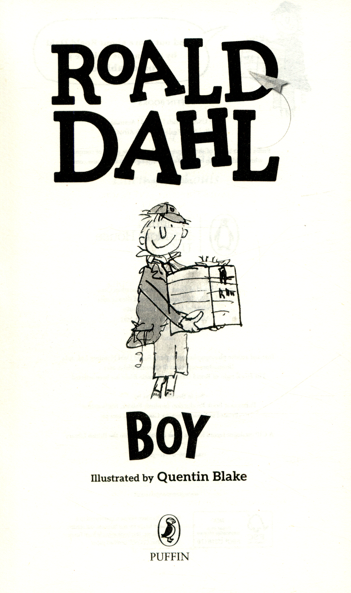 boy roald dahl Buy boy: tales of childhood re-issue by roald dahl, quentin blake (isbn:  8601404226694) from amazon's book store everyday low prices and free  delivery.