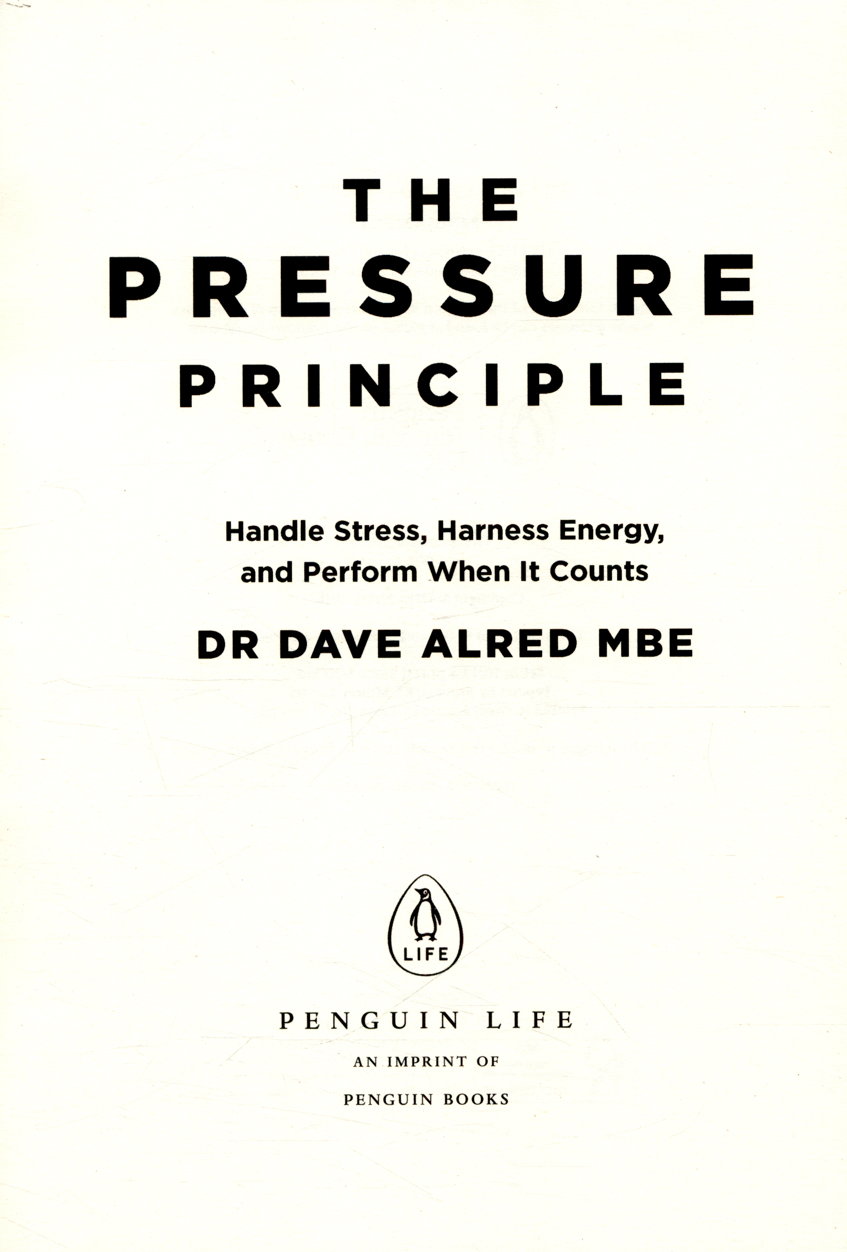 the pressure principle handle stress harness energy and the pressure principle handle stress harness energy and perform when it counts